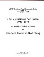 The Vietnamese Air Force Fourteen Hours at Koh Tang
